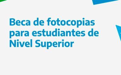 Presentación de documentación para beca de fotocopias a estudiantes de Nivel Superior